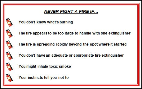 never fight a fire if